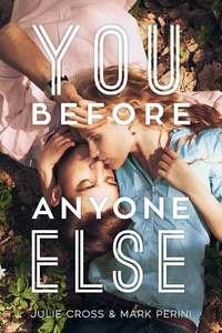 You Before Anyone Else