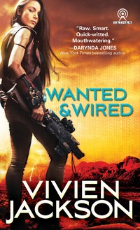 Wanted and Wired