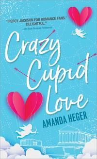 Crazy Cupid Love