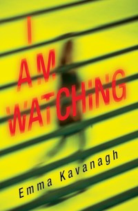I Am Watching