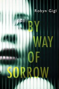 By Way of Sorrow