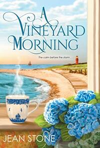 A Vineyard Morning