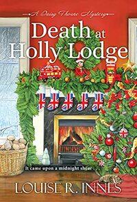 Death at Holly Lodge