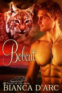 Tales of the Were: Bobcat by Bianca D'Arc