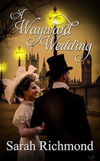 A Wayward Wedding