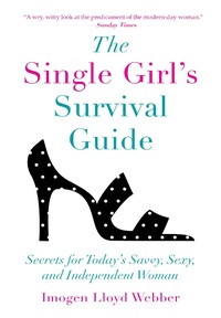 The Single Girl's Survival Guide
