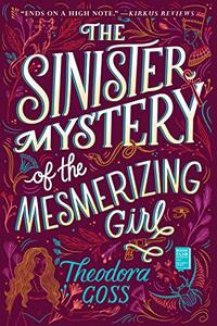 The Sinister Mystery of the Mesmerizing Girl