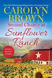 Second Chance at Sunflower Ranch