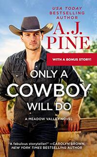 Only a Cowboy Will Do