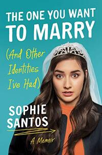 The One You Want to Marry (And Other Identities I've Had)