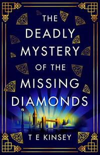 The Deadly Mystery of the Missing Diamonds