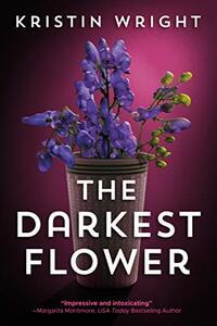 The Darkest Flower