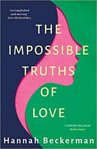 The Impossible Truths of Love