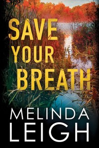 Looking forward to a new Melinda Leigh suspense? She's giving away a $50 Amazon GC!