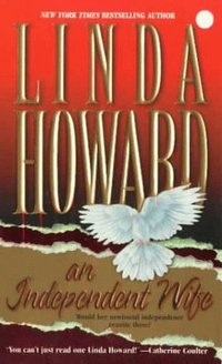Independent Wife by Linda Howard