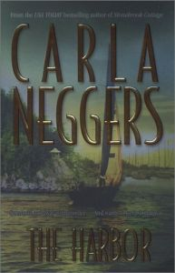 The Harbor by Carla Neggers