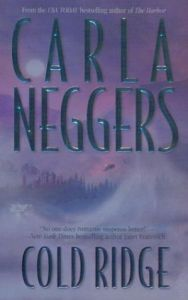 Cold Ridge by Carla Neggers