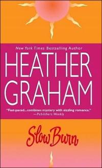 Slow Burn by Heather Graham