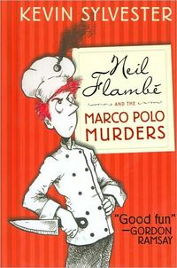 Neil Flambe and the Marco Polo Murders