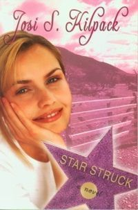 Star Struck by Josi S. Kilpack