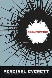 Assumption by Percival Everett