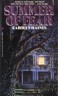 Summer Of Fear by Carolyn Haines