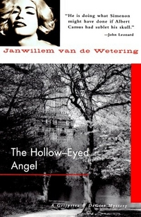 Hollow-Eyed Angel by Janwillem van de Wetering