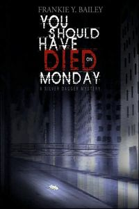 You Should Have Died on Monday