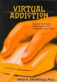 Virtual Addiction