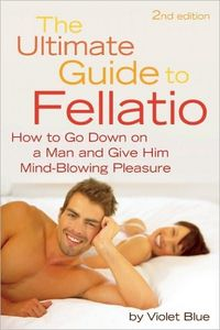 The Ultimate Guide To Fellatio