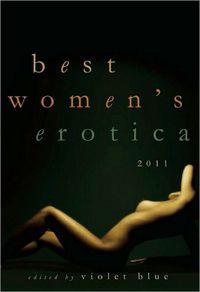 Best Women's Erotica 2011 by Violet Blue