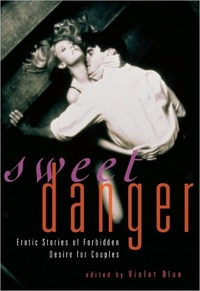 Sweet Danger by Violet Blue