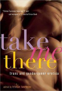 Take Me There by Tristan Taormino