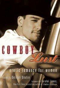 Cowboy Lust by Delilah Devlin
