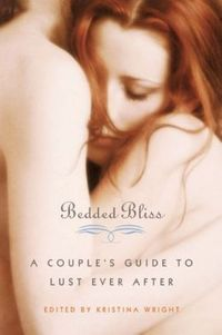 Bedded Bliss by Kristina Wright