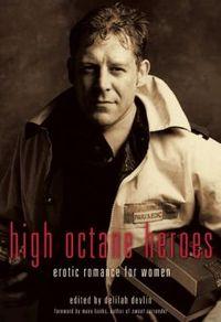 High Octane Heroes by Delilah Devlin