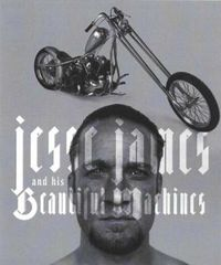 Jesse James & His Beautiful Machines
