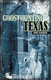 Ghosthunting Texas