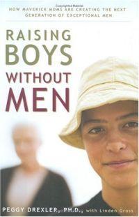Raising Boys Without Men