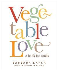 Vegtable Love by Barbara Kafka
