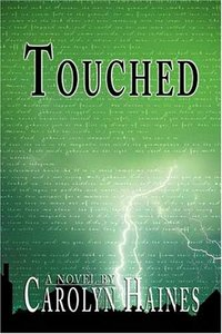 Touched by Carolyn Haines