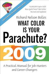 What Color Is Your Parachute? 2009