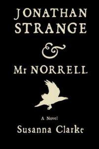 Jonathon Strange and Mr. Norrell