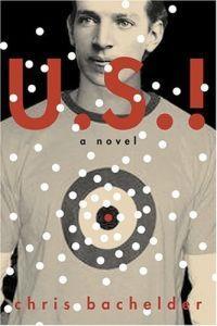 U.S.! by Chris Bachelder
