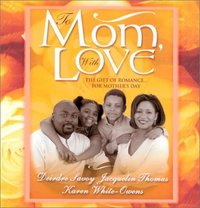 To Mom, With Love by Jacquelin Thomas