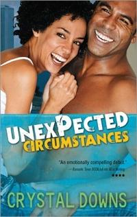 Unexpected Circumstances by Crystal Downs