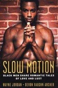 Slow Motion by Devon Vaughn Archer