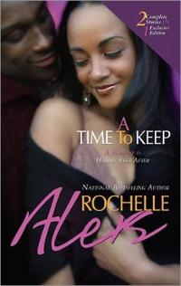 A Time to Keep by Rochelle Alers