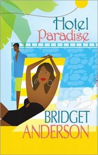 Hotel Paradise by Bridget Anderson