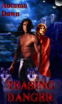 Darklands Book 1: Teasing Danger